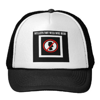 Mullets Not Welcome Here Trucker Hat