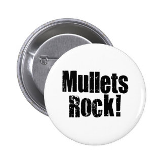Mullets Rule 2 Inch Round Button