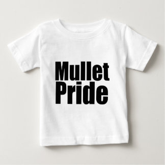 Mullets Rule Baby T-Shirt