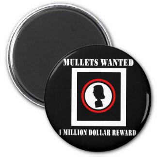 Mullets Wanted 1 Million Dollar Reward 2 Inch Round Magnet