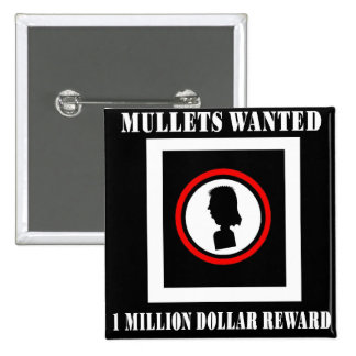 Mullets Wanted 1 Million Dollar Reward Button