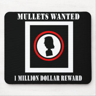 Mullets Wanted 1 Million Dollar Reward Mouse Pad
