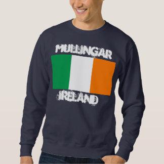 Mullingar, Ireland with Irish flag Pullover Sweatshirt
