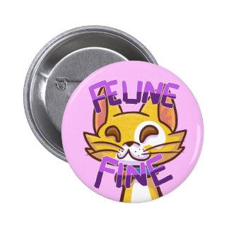 Multa Botón-Felina felina Pin Redondo De 2 Pulgadas