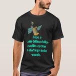 Multi Billion dollar Satellte system T-Shirt