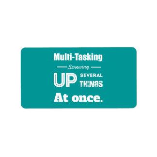 Multi Tasking Definition Address Label