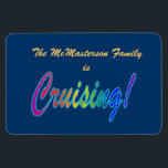"Multicolor Cruising Family Stateroom Door Marker Magnet<br><div class=""desc"">Customize this blue magnet with a multicolored &#39;cruising&#39; on it to mark your cabin door,  then keep as a souvenir after your time at sea is over.