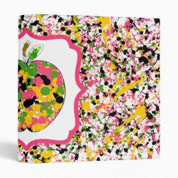 Multicolor Paint Splatter /  Fancy Apple Teacher 3 Ring Binder