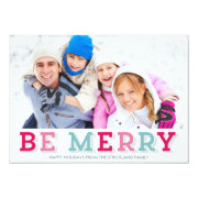 Multicolored Be Merry Holiday Photo Card Custom Announcement