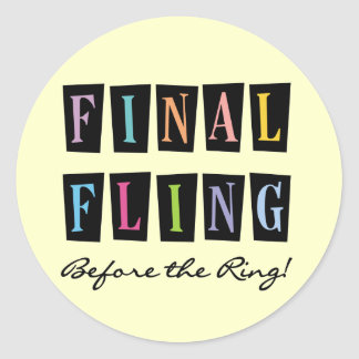 Multicolors Fling Before the Ring T-shirts Classic Round Sticker