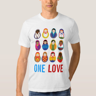 Multicultural Nesting Dolls One Love World Peace T Shirts