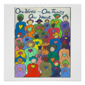 Multicultural Poster One World, One Family, Heart