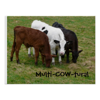 Multicultural? We're Multi-COW-tural! Print