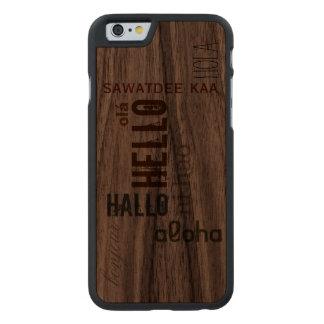 "Multilingual ""Hello"" Wood Case- Earthtone Carved® Walnut iPhone 6 Case"