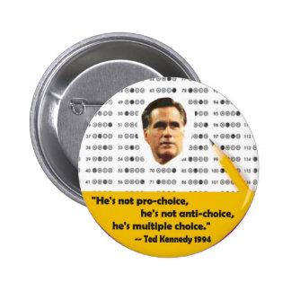Multiple Choice Mitt Romney Pins