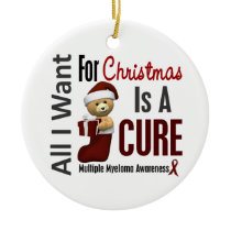 Multiple Myeloma All I Want Christmas Ornaments