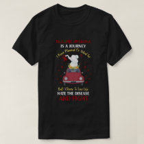 Multiple Myeloma Awareness Is A Journey T-Shirt