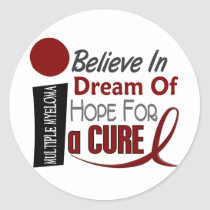 Multiple Myeloma BELIEVE DREAM HOPE Classic Round Sticker