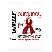Multiple Myeloma BURGUNDY FOR MY SISTER-IN-LAW 43 Postcard