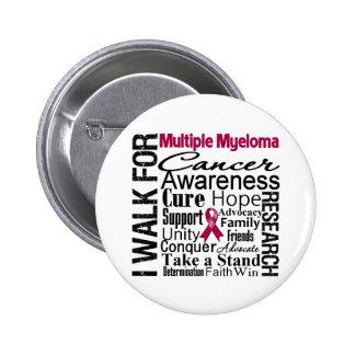 Multiple Myeloma Cancer Awareness Walk Pinback Button