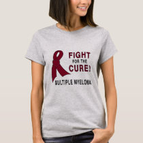 Multiple Myeloma Fight for the Cure T-Shirt