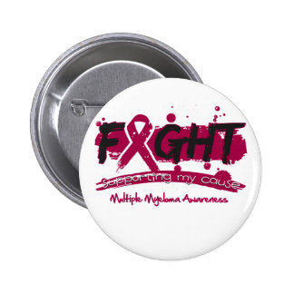 Multiple Myeloma FIGHT Supporting My Cause Button