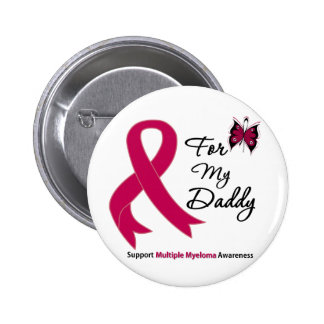 Multiple Myeloma For My Daddy Pinback Button