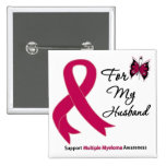 Multiple Myeloma For My Husband Pinback Button