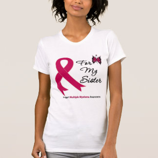 Multiple Myeloma For My Sister Tee Shirt
