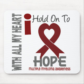 Multiple Myeloma I Hold On To Hope Mouse Pads