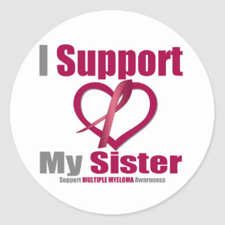 Multiple Myeloma I Support My Sister Sticker