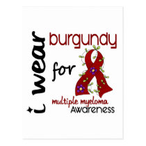 Multiple Myeloma I WEAR BURGUNDY FOR AWARENESS 43 Postcard