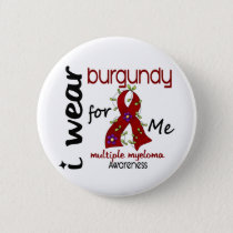Multiple Myeloma I WEAR BURGUNDY FOR ME 43 Button