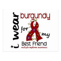 Multiple Myeloma I WEAR BURGUNDY FOR MY BEST FRIEN Postcard
