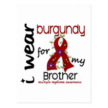 Multiple Myeloma I WEAR BURGUNDY FOR MY BROTHER 43 Postcard