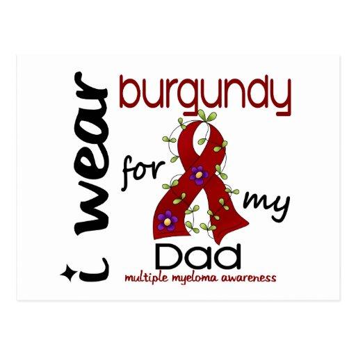 Multiple Myeloma I WEAR BURGUNDY FOR MY DAD 43 Postcard