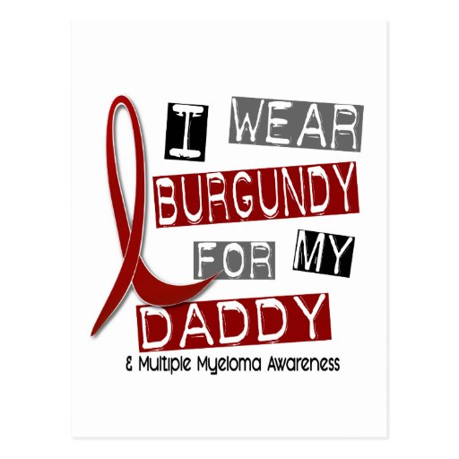 MULTIPLE MYELOMA I Wear Burgundy For My Daddy 37 Postcard