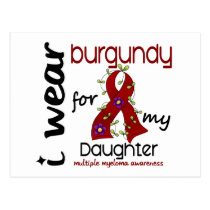 Multiple Myeloma I WEAR BURGUNDY FOR MY DAUGHTER 4 Postcard