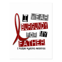 MULTIPLE MYELOMA I Wear Burgundy For My Father 37 Postcard