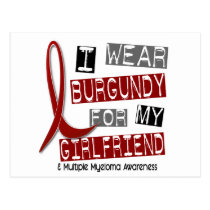 MULTIPLE MYELOMA I Wear Burgundy For My Girlfriend Postcard
