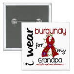 Multiple Myeloma I WEAR BURGUNDY FOR MY GRANDPA 43 Pins