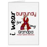 Multiple Myeloma I WEAR BURGUNDY FOR MY GRANDPA 43 Greeting Card