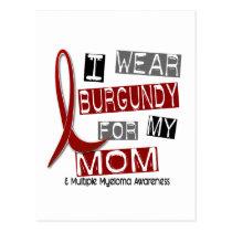MULTIPLE MYELOMA I Wear Burgundy For My Mom 37 Postcard