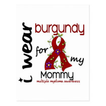 Multiple Myeloma I WEAR BURGUNDY FOR MY MOMMY 43 Postcard