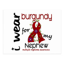 Multiple Myeloma I WEAR BURGUNDY FOR MY NEPHEW 43 Postcard