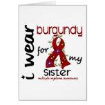 Multiple Myeloma I WEAR BURGUNDY FOR MY SISTER 43 Card