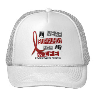 MULTIPLE MYELOMA I Wear Burgundy For My Wife 37 Trucker Hat