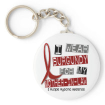 MULTIPLE MYELOMA I Wear Burgundy Mother-In-Law Keychain