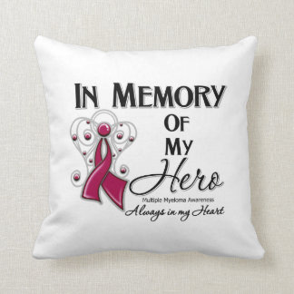Multiple Myeloma  In Memory of My Hero Throw Pillow