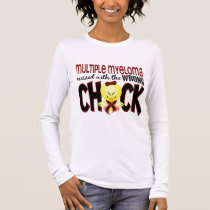 Multiple Myeloma Messed With The Wrong Chick Long Sleeve T-Shirt